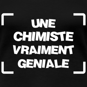 Chimiste / Chimie / Science / Ecole Tee shirts - T-shirt Premium Femme