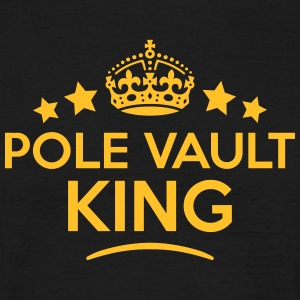 pole vault king keep calm style crown st T-SHIRT - Men's T-Shirt