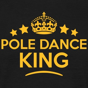 pole dance king keep calm style crown st T-SHIRT - Men's T-Shirt