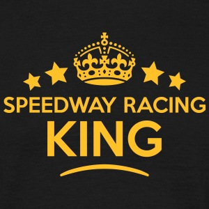 speedway racing king keep calm style  T-SHIRT - Men's T-Shirt