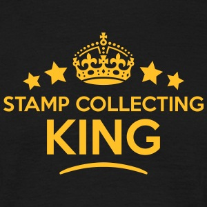 stamp collecting king keep calm style cr T-SHIRT - Men's T-Shirt