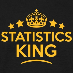 statistics king keep calm style crown st T-SHIRT - Men's T-Shirt