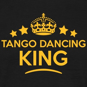 tango dancing king keep calm style crown T-SHIRT - Men's T-Shirt