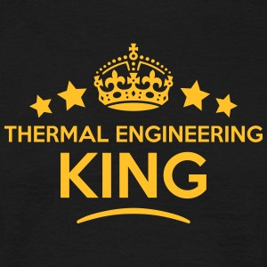 thermal engineering king keep calm style T-SHIRT - Men's T-Shirt