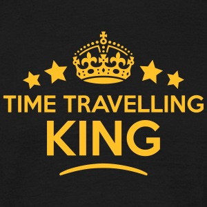 time travelling king keep calm style  T-SHIRT - Men's T-Shirt