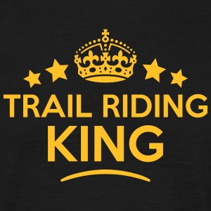 trail riding king keep calm style crown  T-SHIRT - Men's T-Shirt