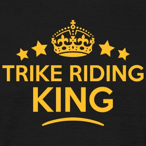 trike riding king keep calm style crown  T-SHIRT - Men's T-Shirt