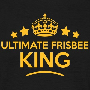 ultimate frisbee king keep calm style cr T-SHIRT - Men's T-Shirt