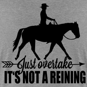 Just overtake! It's not a reining! Tee shirts - T-shirt Premium Femme