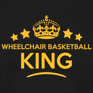 wheelchair basketball king keep calm sty T-SHIRT - Men's T-Shirt