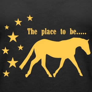 The Pleace to be -- Horse Toppe - Dame Premium tanktop