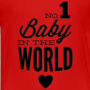 no1 baby in the world Shirts - Teenager Premium T-shirt