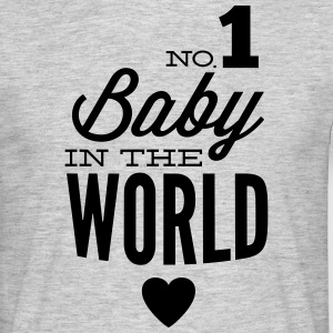 no1 baby in the world T-shirts - Mannen T-shirt