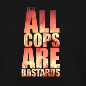 All cops are bastards! - Herrtröja