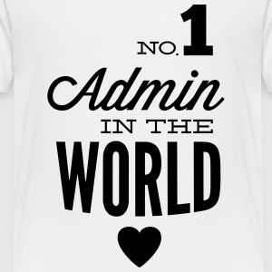 The best Admin in the world Shirts - Teenage Premium T-Shirt