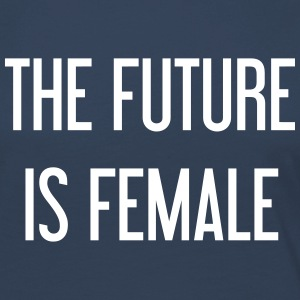 The future is female Long Sleeve Shirts - Women's Premium Longsleeve Shirt