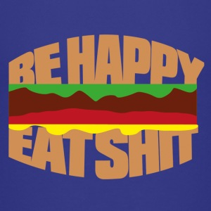 Hamburger be happy eat shit Shirts - Kids' Premium T-Shirt