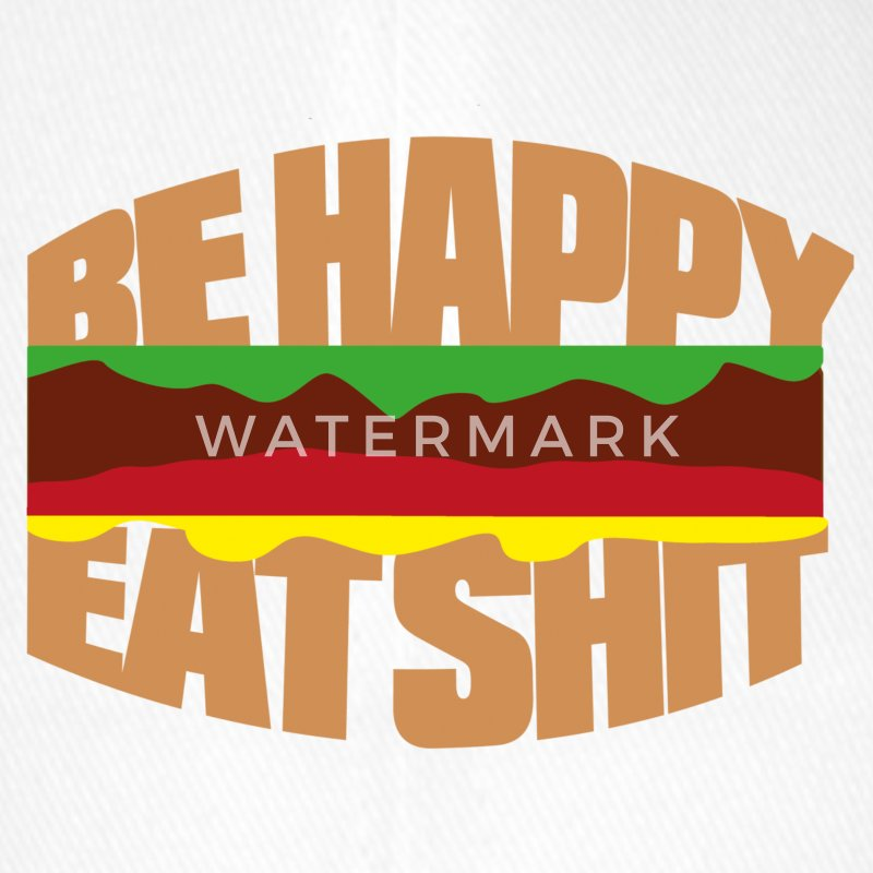 Hamburger be happy eat shit Czapki  - Czapka z daszkiem flexfit