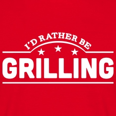 id rather be grilling banner t-shirt