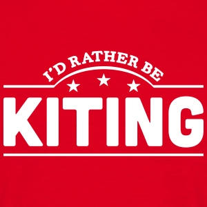 id rather be kiting banner t-shirt - Men's T-Shirt