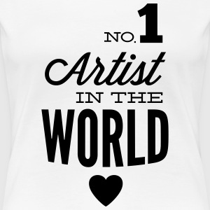 The best artists in the world T-Shirts - Women's Premium T-Shirt