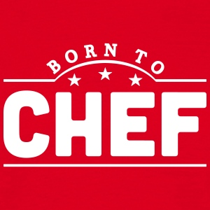 born to chef banner t-shirt - Men's T-Shirt