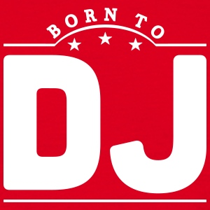born to dj banner t-shirt - Men's T-Shirt