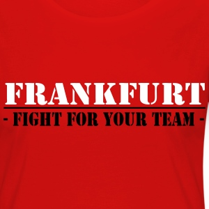 Frankfurt fight for your ,Fanartikel, Ultras, Long - Frauen Premium Langarmshirt