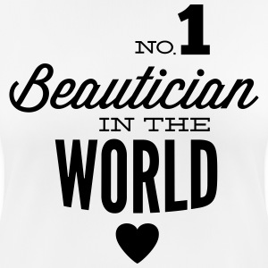 Best beautician beauty of the world T-Shirts - Women's Breathable T-Shirt