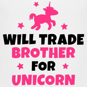 Will trade brother for unicorn Magliette - Maglietta Premium per ragazzi