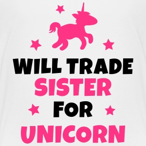 Will trade sister for unicorn Camisetas - Camiseta premium adolescente
