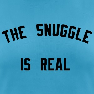 The snugle is real T-shirts - Andningsaktiv T-shirt dam