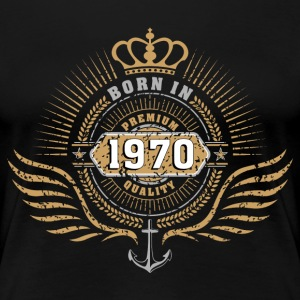 born_in_1970 T-Shirts - Frauen Premium T-Shirt
