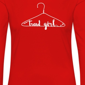 Trend girl  Long Sleeve Shirts - Women's Premium Longsleeve Shirt