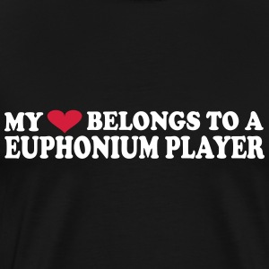 MY HEART BELONGS TO A EUPHONIUM PLAYER Camisetas - Camiseta premium hombre