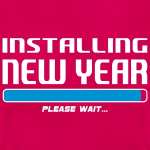 installing new year T-Shirts - Vrouwen T-shirt