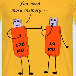 You need more memory by Claudia-Moda - Camiseta hombre
