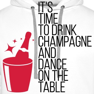 It s time, that we drinking champagne! Hoodies & Sweatshirts - Men's Premium Hoodie