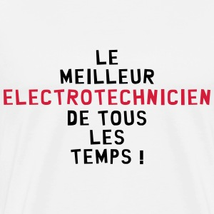 Electrotechnique / Electrotechnicien / Industrie Tee shirts - T-shirt Premium Homme