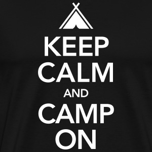 Keep Calm And Camp On T-shirts - Mannen Premium T-shirt