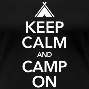 Keep Calm And Camp On T-Shirts - Women's Premium T-Shirt