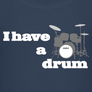 i have a drum - batterie Tee shirts - T-shirt Premium Ado