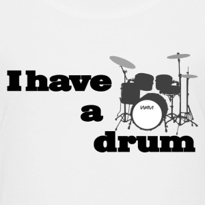 i have a drum  Shirts - Teenage Premium T-Shirt