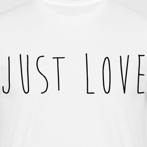 JUST LOVE - T-shirt Homme