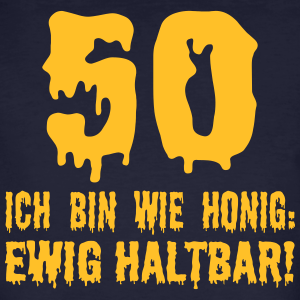 """Geburtstag T-Shirts mit """"50 Geburtstag Honig"""""""