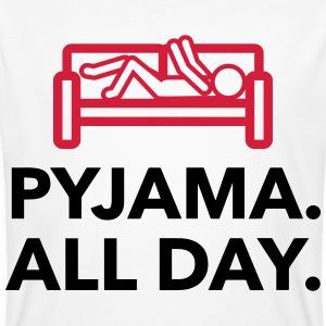 Throughout the day in your pajamas! T-Shirts - Men's Organic T-shirt