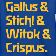 Motiv ~ Gallus & Stichl & Witok & Crispus