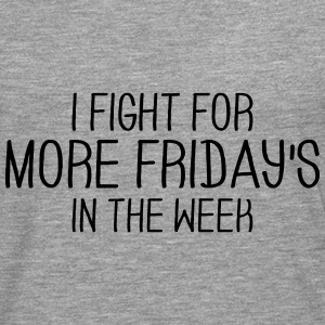 I'm fighting for Friday Long sleeve shirts - Men's Premium Longsleeve Shirt