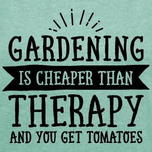 Gardening Is Cheaper Than Therapy... T-Shirts - Frauen T-Shirt mit gerollten Ärmeln