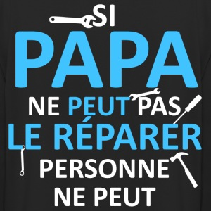 Papa peut le réparer Sweat-shirts - Sweat-shirt à capuche unisexe